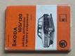 Škoda 105/120 údržba, seřizování, opravy svépomocí (1977)
