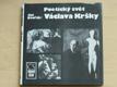 Poetický svět Václava Kršky (1989)