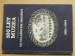 100 let muzea ve Valašském Meziříčí (1984)