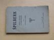 Špilberk jeho dějiny a památnosti (1926)