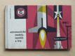 Astronautické modely, soutěže, hry (1962)