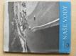 Naše vody (Orbis 1950)