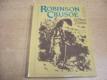 Robinson Crusoe. Podle románu Daniela Defoea vo
