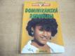 Poznávej svět. Dominikánská republika (2001