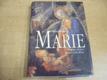 Marie. Pohledy na život matky Ježíše Krista (