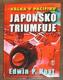 Válka v Pacifiku. Japonsko triumfuje