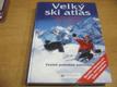 Velký ski atlas. Průvodce nejlepšími zimními středisky v Alpách