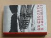 Od Zborova k Bachmači (Čin Praha 1948)