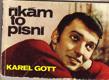Karel Gott. Říkám to písní