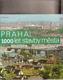 Praha.1000 let stavby města