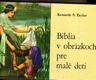 Biblie v obrázkoch pre malé deti