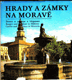 Hrady a zámky na Moravě