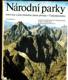 Národní parky - rezervace a jiná chráněná území přírody v Československu