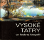 Vysoké Tatry vo farebnej fotografii