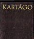 Kartágo (Po stopách Punů. Římanů a Vandalů)