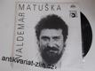 LP WALDEMAR MATUŠKA - TREZOR
