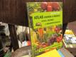 Atlas chorob a škůdců ovoce, zeleniny a dřevin