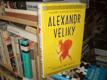 Alexandr Veliký - Zrozen ke slávě
