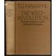 Die Weltrevolution. Erinnerungen und Betrachtungen 1914-1918. Ins Deutsche übertragen von Camill Hoffmann