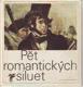 Pět romantických siluet. Poezie francouzského romantismu.