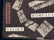 ROMULUS VELIKÝ