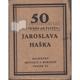 Padesát historek ze života Jaroslava Haška