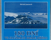 180 dní ve službách krále Jiřího v zajetí ledu a sněhu