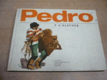 Pedro. Tvůj kamarád z Argentiny
