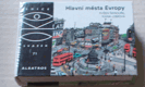 E. Škňouřil, I. Lomová: Hlavní města Evropy