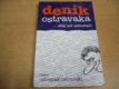 Denik Ostravaka...eště mě nědostali!