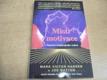 Mistr motivace. Tajemství inspirujícího ved
