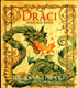 Draci - Historie rodu