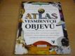Atlas vesmírných objevů ed. Svět v obrazech
