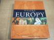 Dejiny Európy. Od najstarších civilizácií po za