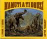 Mamuti a ti druzí