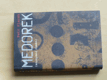Medorek (2010)