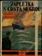 Zápletka s Costa Negrou I.