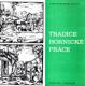 TRADICE HORNICKÉ PRÁCE - Katalog výstavy.
