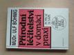 Přírodní léčitelství v domácí praxi (1993)