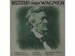 Weltstars Singen Wagner