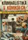 Kriminalistika v komiksech, Balistika, antropologie a místo činu, 9 skutečných kriminálních případů