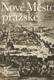 Nové město Pražské (veľký formát)