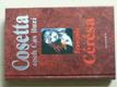 Cosetta aneb Čas iluzí - pokračování  Bídníci (Hugo)