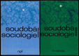 Soudobá sociologie I.+II.