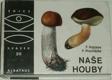 Naše houby 2: Kritické druhy našich hub