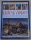 Křížové výpravy - ilustrované dějiny