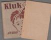 Kluk (Dvacet skutečných příběhů z let 1903-1909)