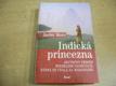 Indická princezna. Skutečný příběh španělské taneč
