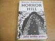 Horror Hill ...jako zrnko písku