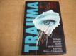 Trauma. Strhující lékařský thriller